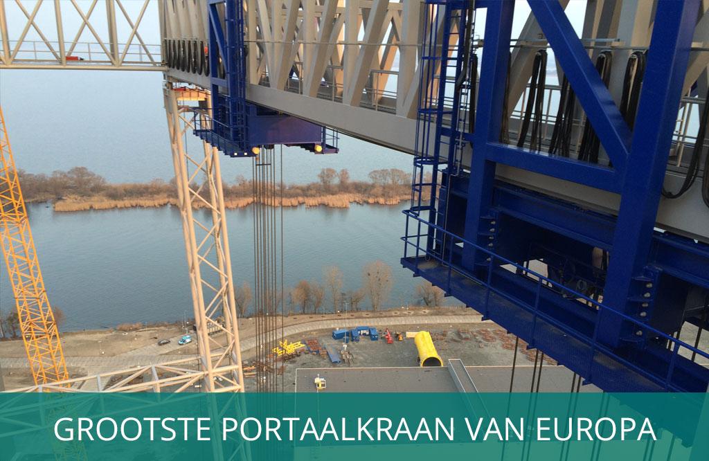 Grootste portaalkraan van Europa